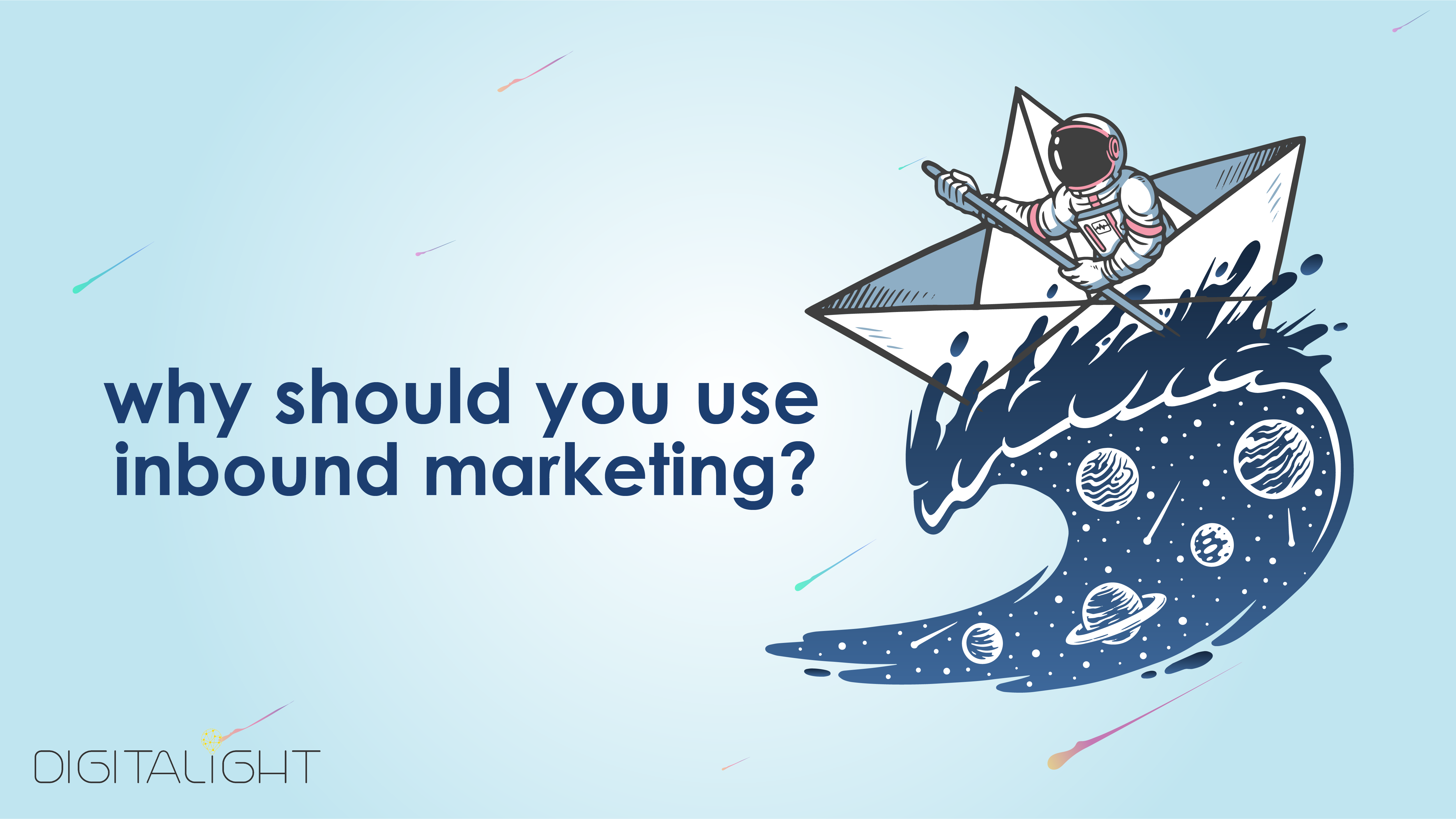 why should you use inbound marketing?